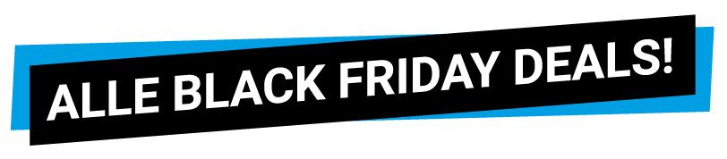 Alle Black Friday deals!